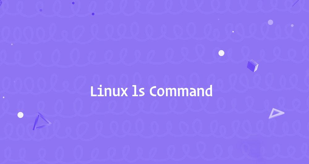 نحوه ی استفاده از دستور ls   آموزش لینوکس: مدیریت مقدماتی فایل ها در لینوکس (Perform basic file management)